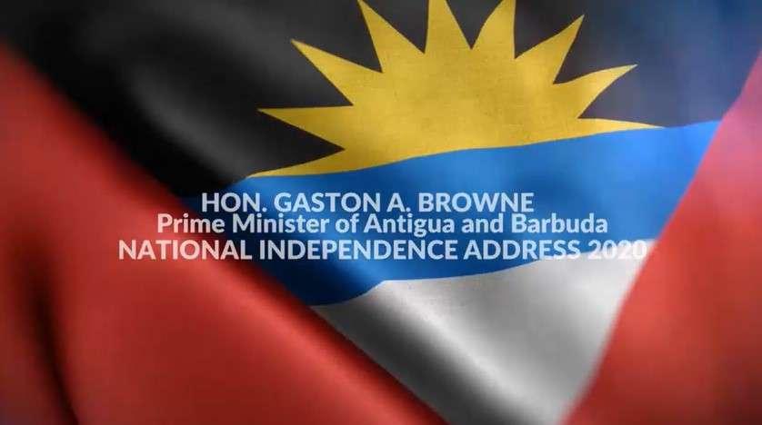 Prime Minster Gaston Browne Address On Independence 2020